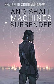 And Shall Machines Surrender (paperback, 2019, Prime Books)